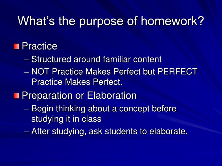 What's the purpose of homework?