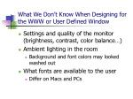 what we don t know when designing for the www or user defined window29