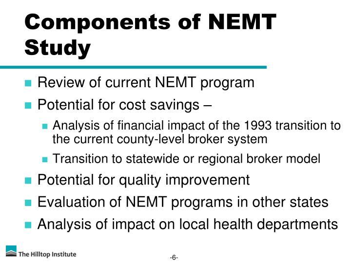 Components of NEMT Study