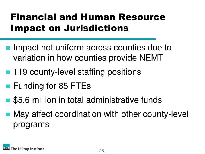 Financial and Human Resource Impact on Jurisdictions