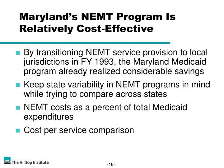 Maryland's NEMT Program Is Relatively Cost-Effective