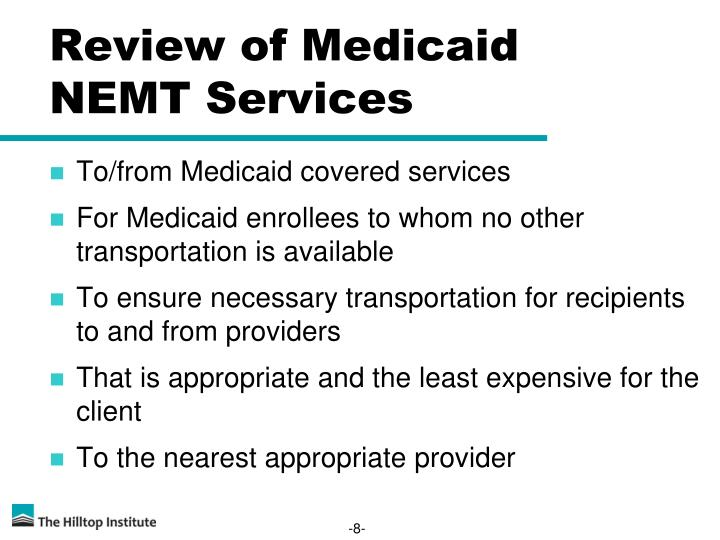 Review of Medicaid NEMT Services