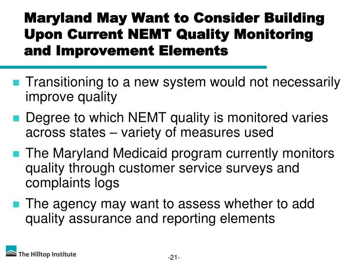Maryland May Want to Consider Building Upon Current NEMT Quality Monitoring and Improvement Elements