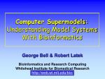 computer supermodels understanding model systems with bioinformatics