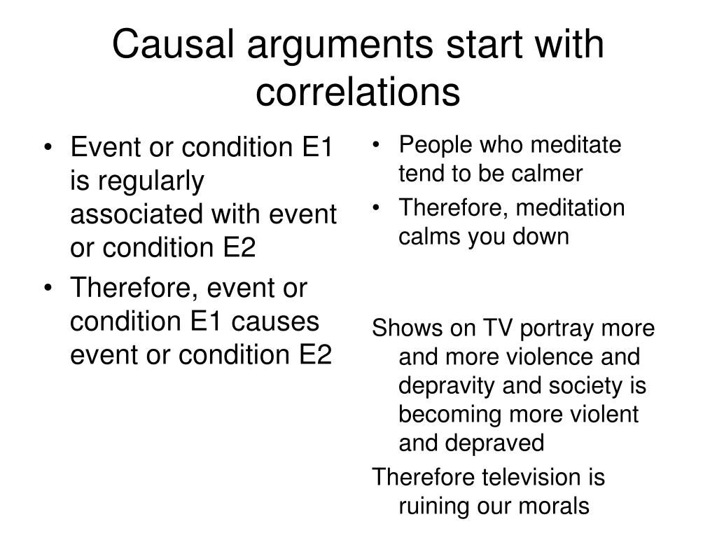 Causal arguments start with correlations
