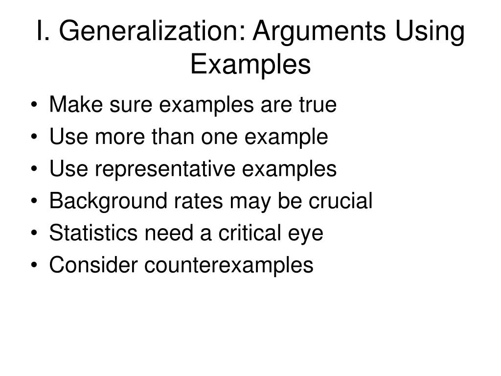 I. Generalization: Arguments Using Examples