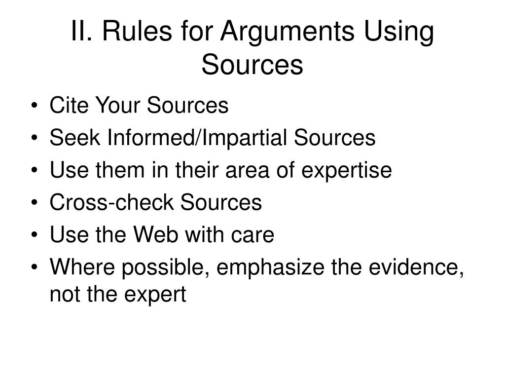 II. Rules for Arguments Using Sources