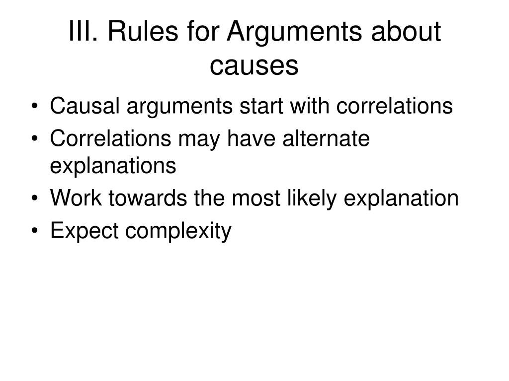 III. Rules for Arguments about causes