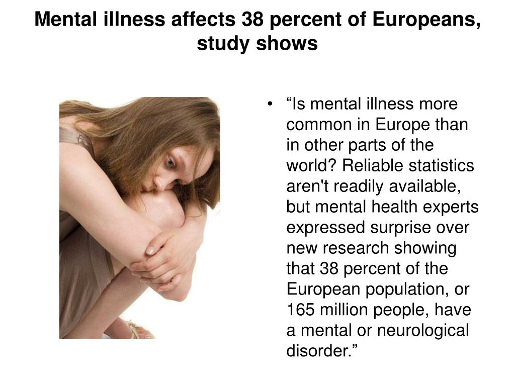 Mental illness affects 38 percent of Europeans, study shows