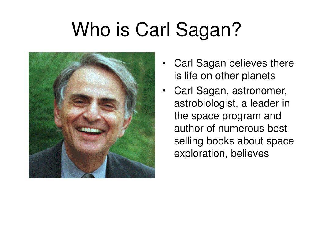 Who is Carl Sagan?