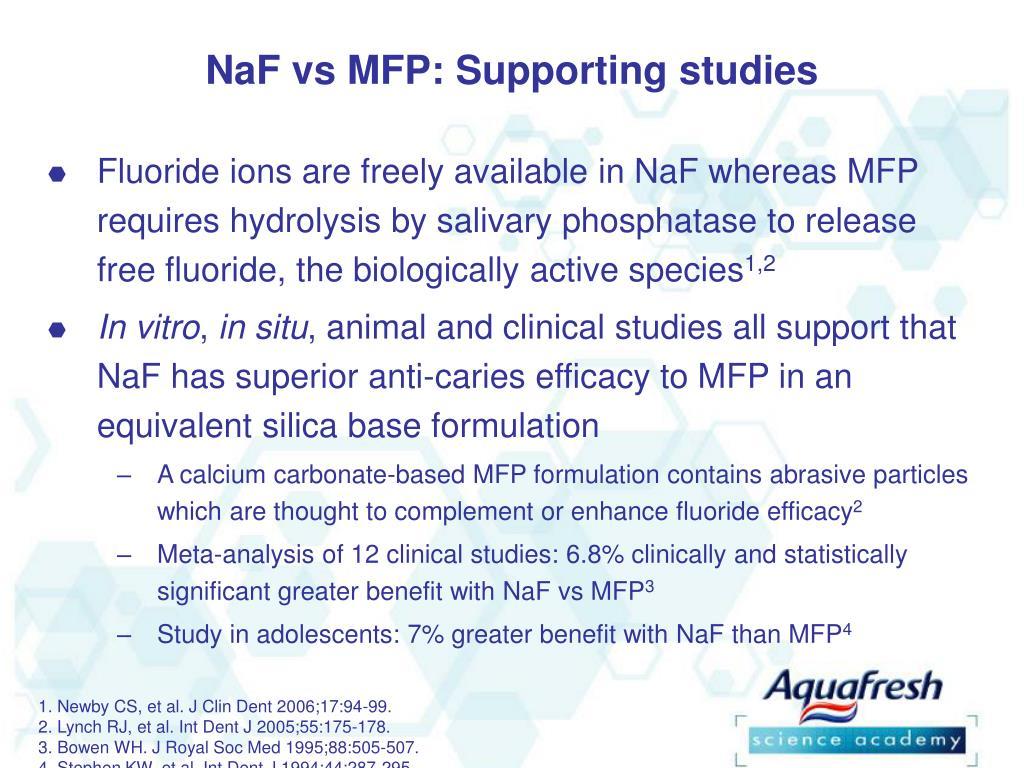 NaF vs MFP: Supporting studies