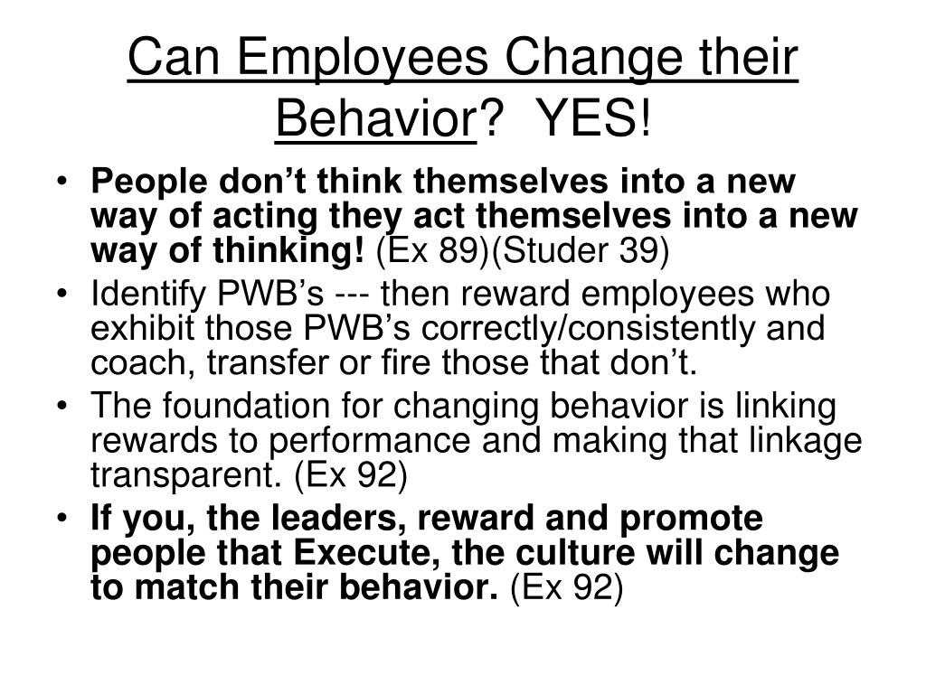 Can Employees Change their Behavior