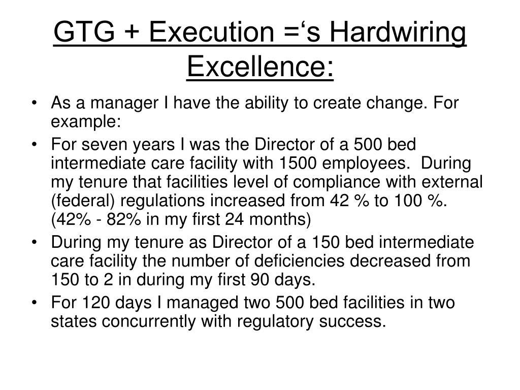 GTG + Execution ='s Hardwiring