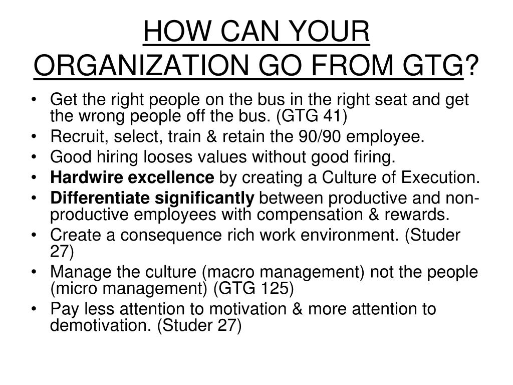 HOW CAN YOUR ORGANIZATION GO FROM GTG