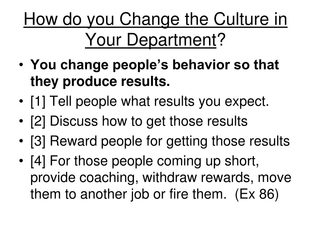 How do you Change the Culture in Your Department