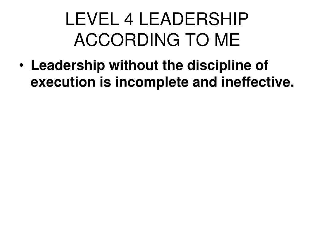 LEVEL 4 LEADERSHIP