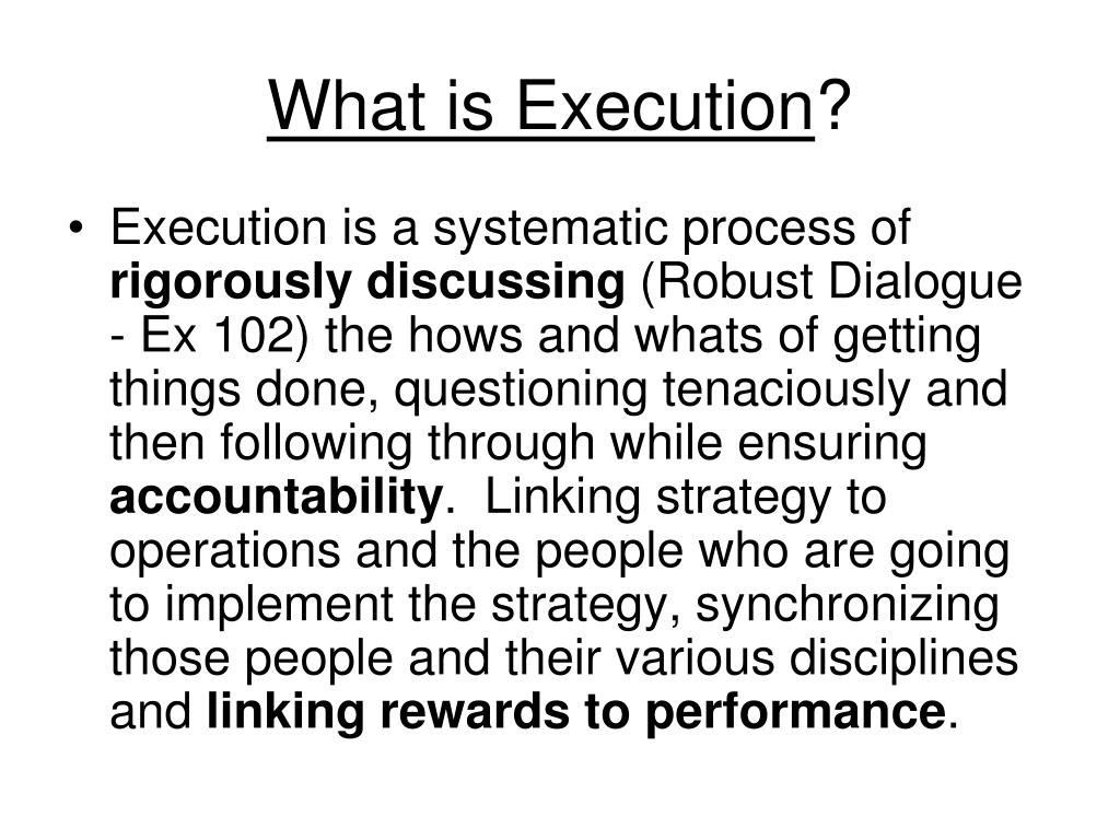 What is Execution