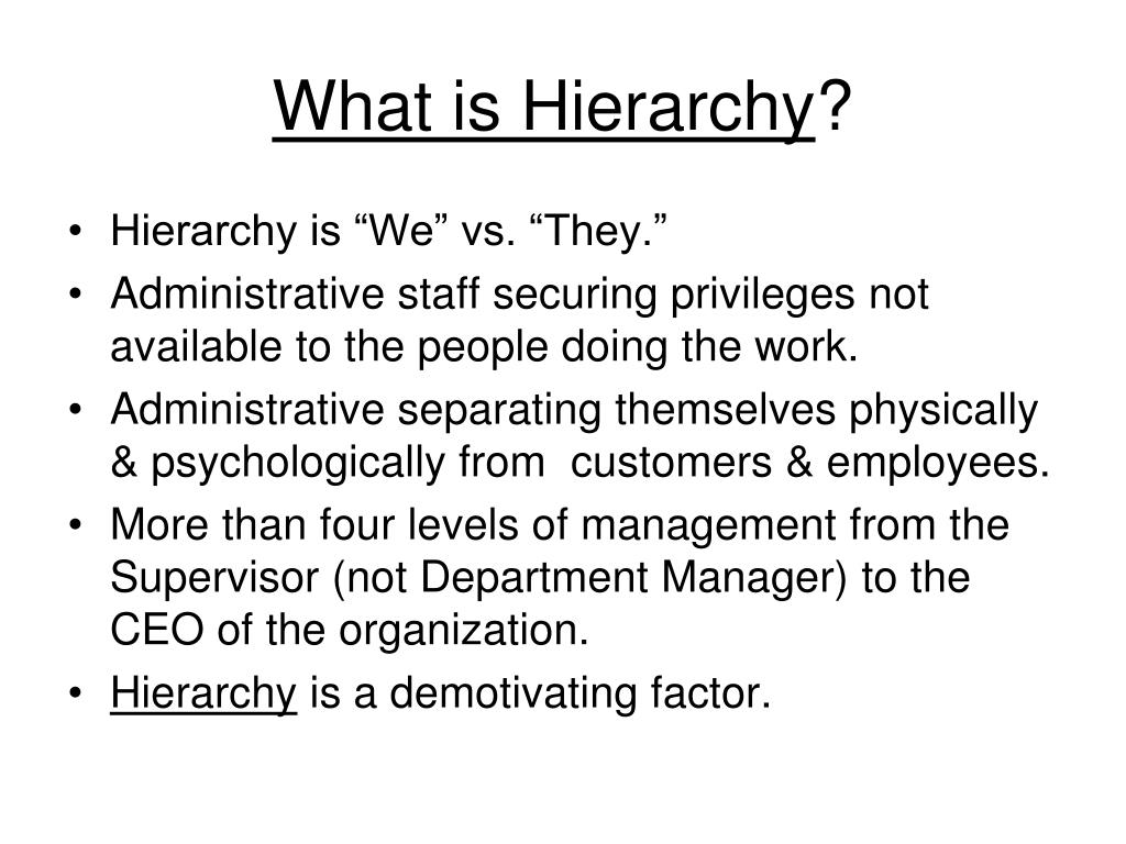 What is Hierarchy