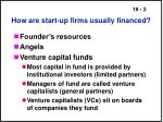 how are start up firms usually financed