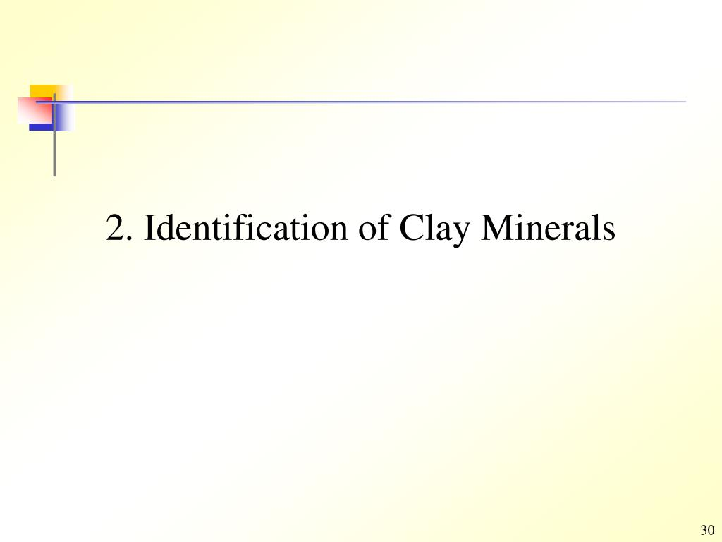 2. Identification of Clay Minerals