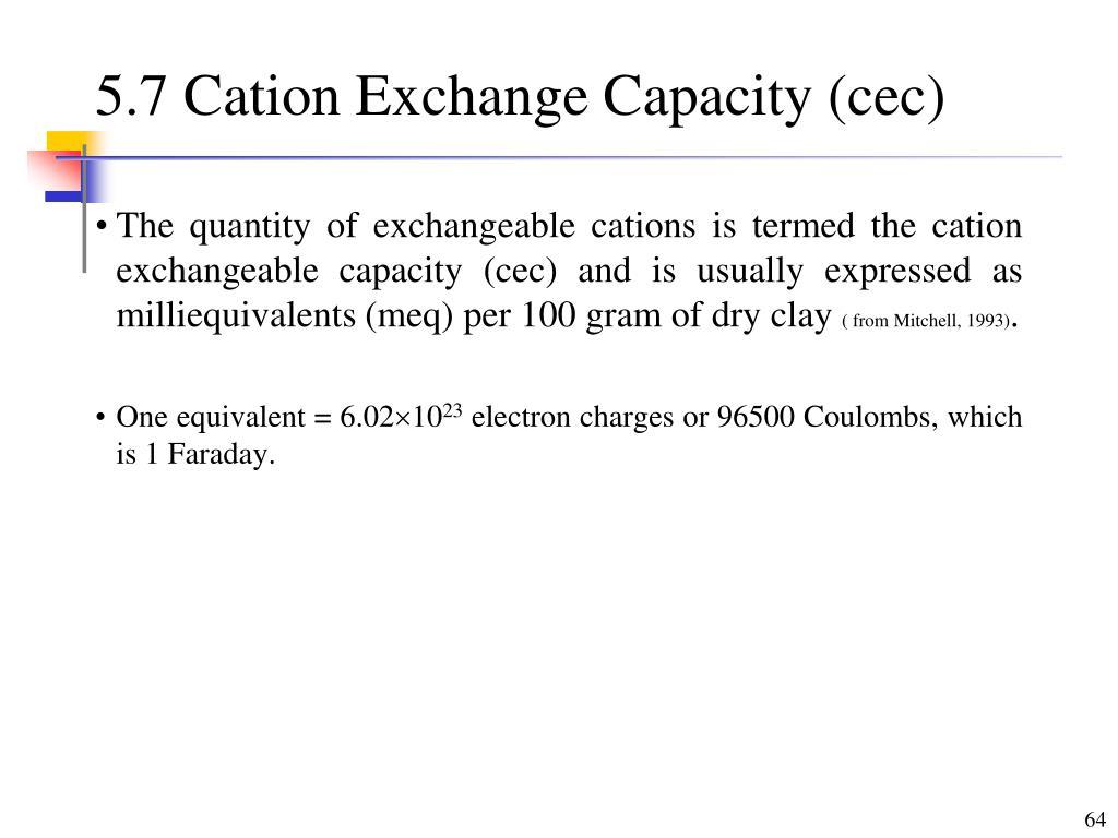 5.7 Cation Exchange Capacity (cec)