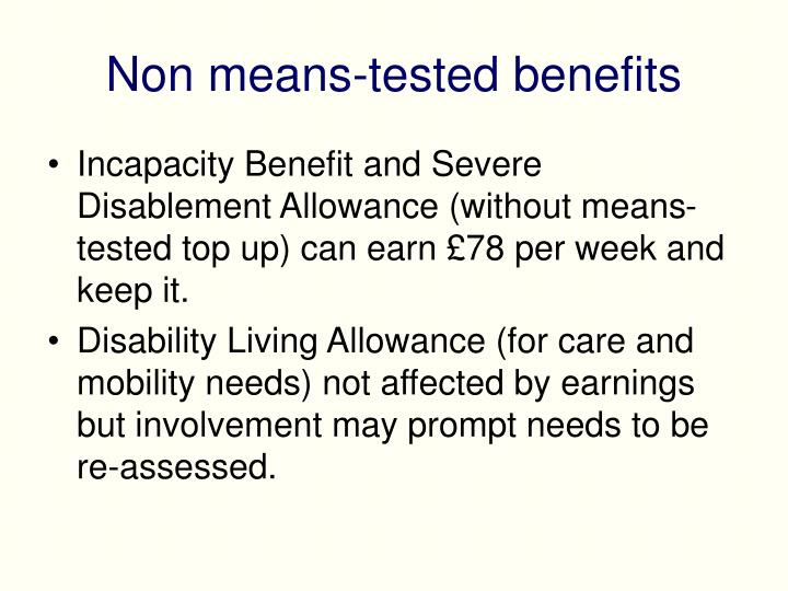 Non means-tested benefits