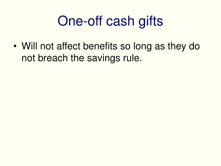 One-off cash gifts