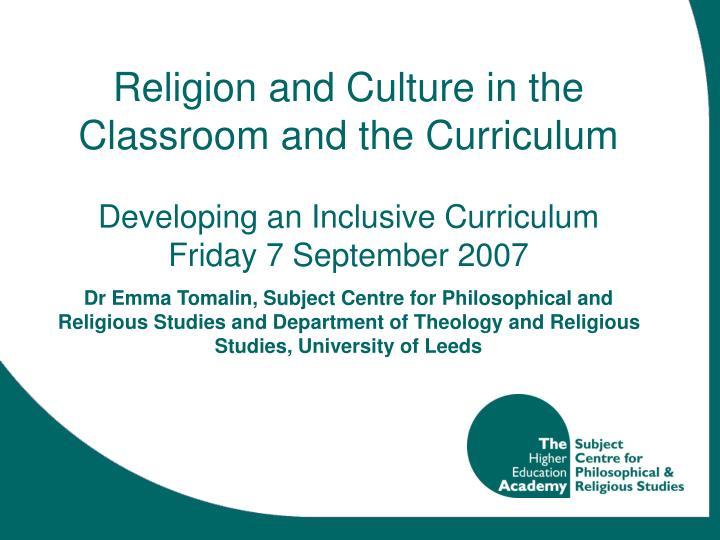Religion and Culture in the Classroom and the Curriculum