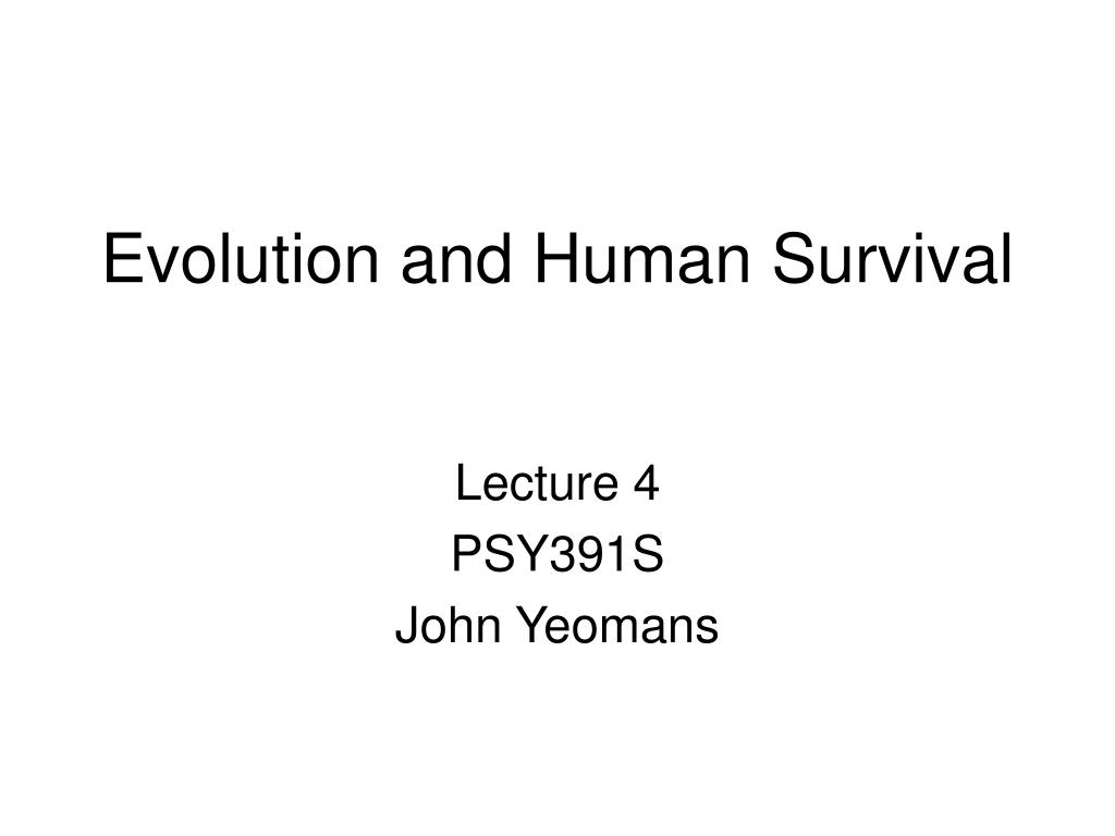 evolution and human survival l.