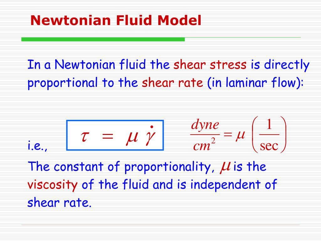 Newtonian Fluid Model