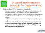 expected implementation schedule for outboard pwc