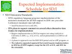 expected implementation schedule for sd i