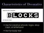 characteristics of decorative
