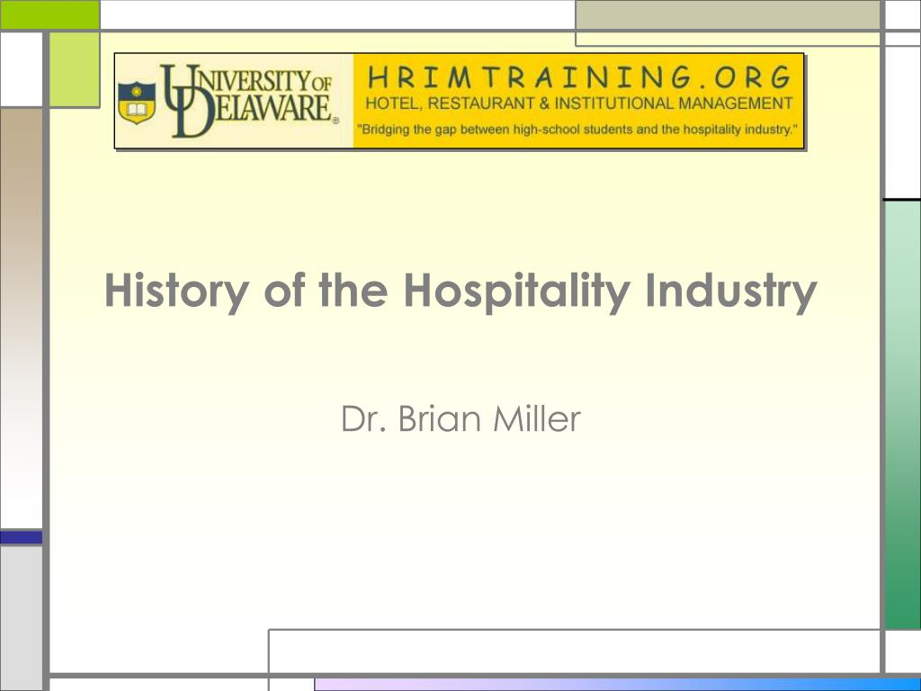 PPT - History of the Hospitality Industry PowerPoint