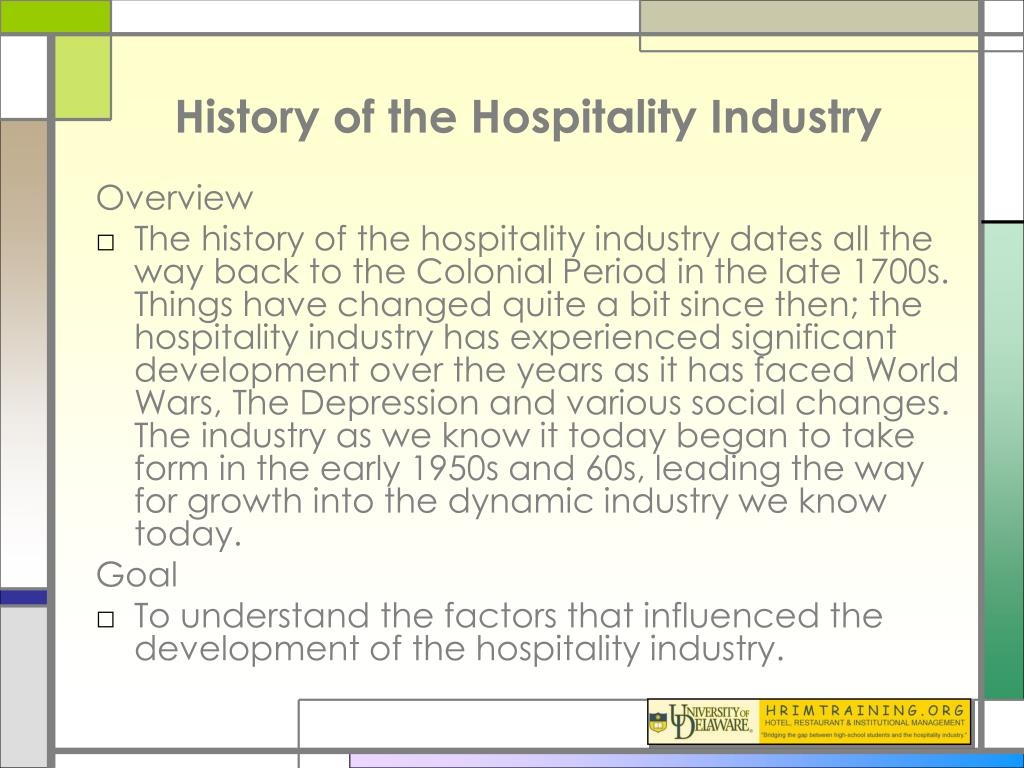 History of the Hospitality Industry
