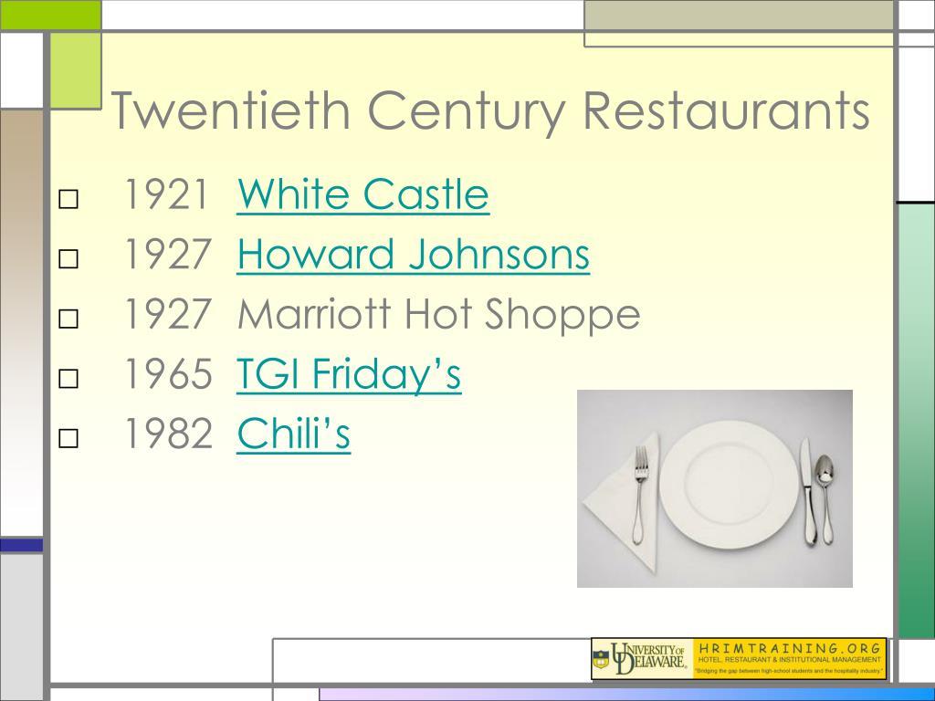 Twentieth Century Restaurants