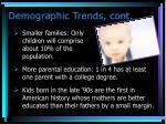 demographic trends cont
