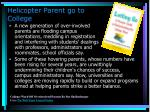 helicopter parent go to college