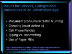 issues for schools colleges and universities in an information age