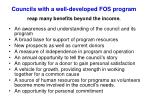 councils with a well developed fos program reap many benefits beyond the income
