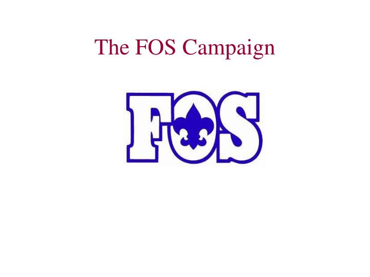 the fos campaign n.