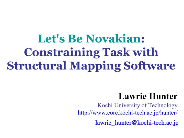 Let s be novakian constraining task with structural mapping software