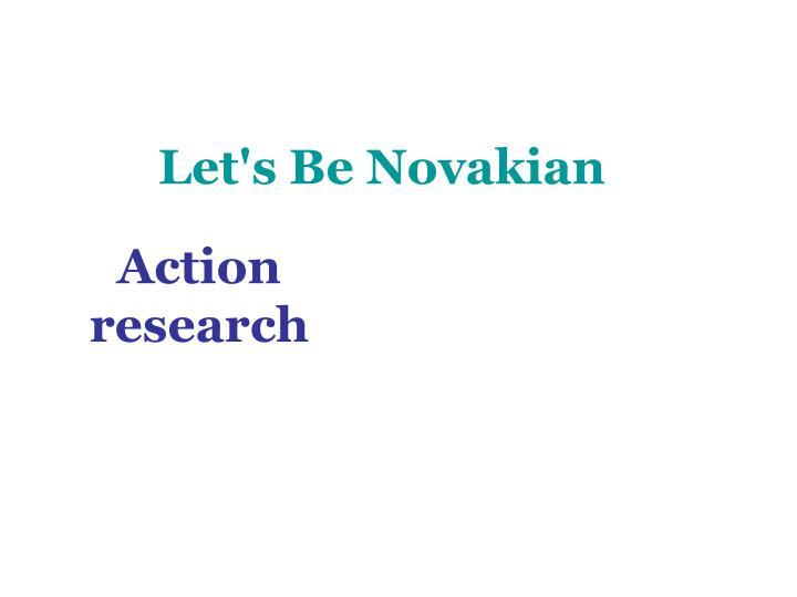 Let s be novakian