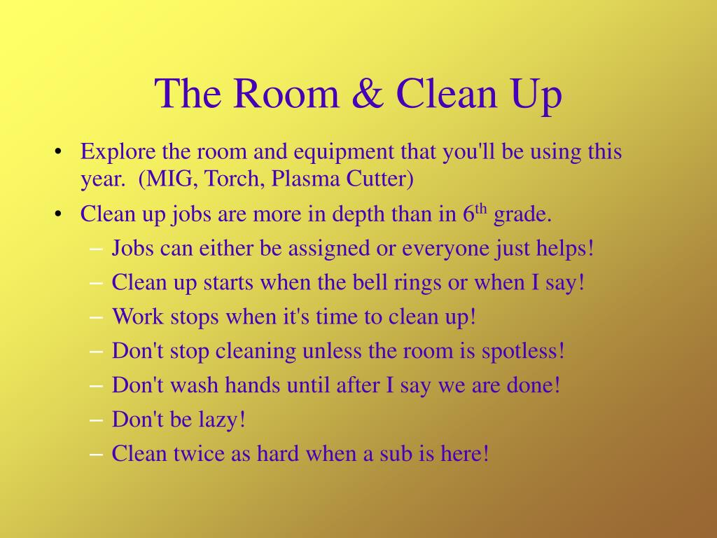 The Room & Clean Up
