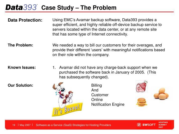 Case Study – The Problem