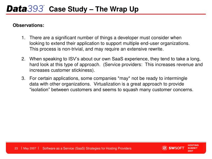 Case Study – The Wrap Up