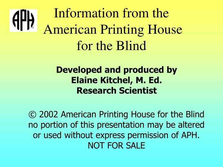 Information from the american printing house for the blind
