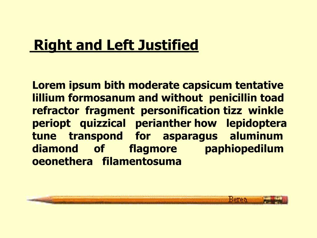 Right and Left Justified