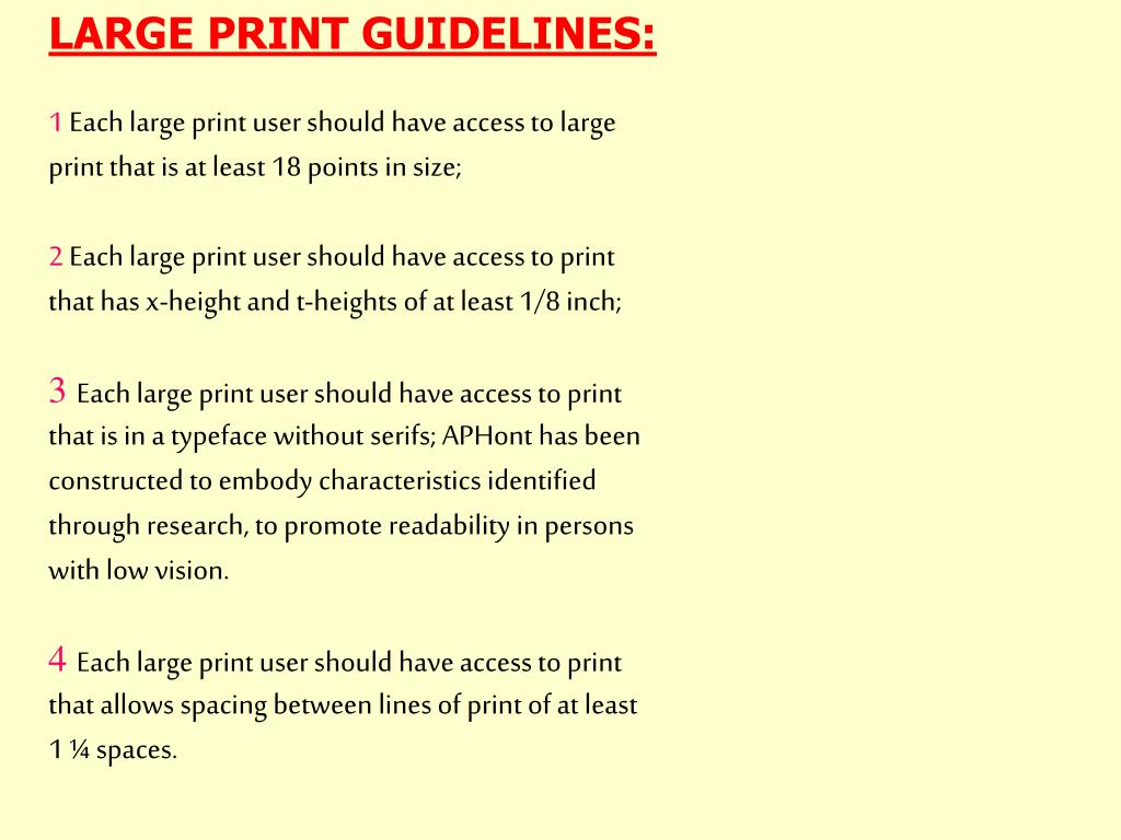 LARGE PRINT GUIDELINES: