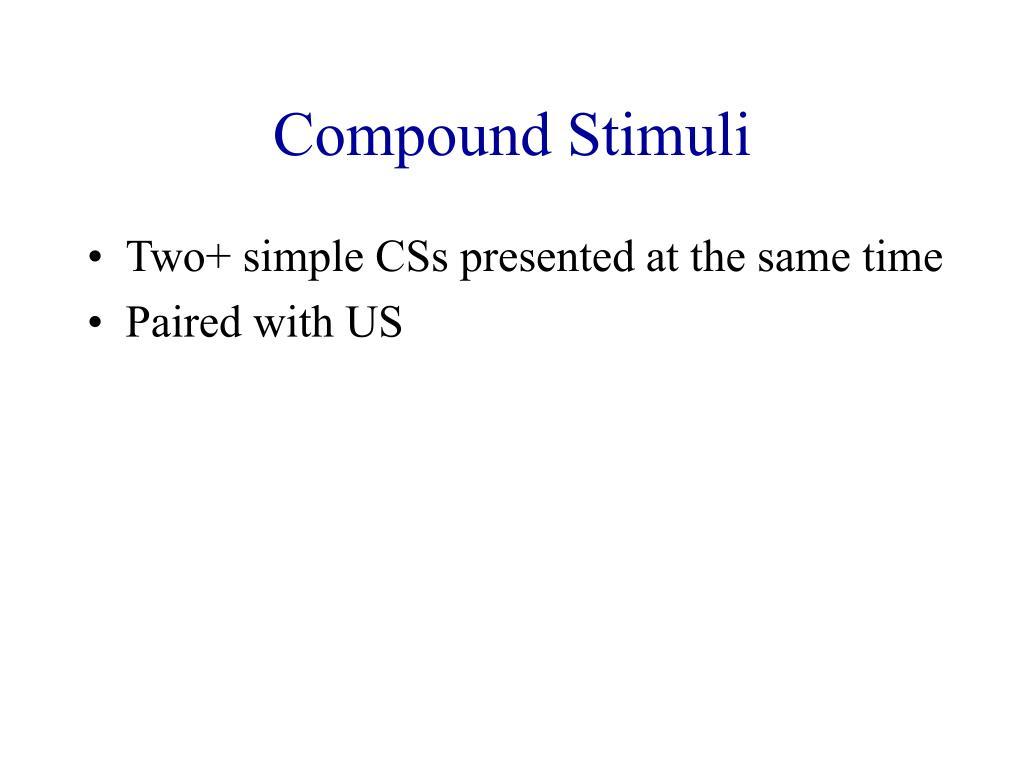 Compound Stimuli